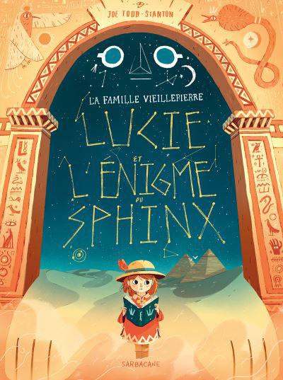 Couverture La famille Vieillepierre, tome 2 : Lucie et l'énigme du Sphinx