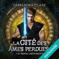 Couverture La cité des ténèbres / The mortal instruments, tome 5 : La cité des âmes perdues Editions Audible studios 2018
