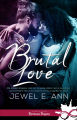 Couverture Brutal love Editions Infinity (Romance passion) 2020
