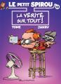 Couverture Le Petit Spirou, tome 18 : La vérité sur tout ! Editions Dupuis 2019