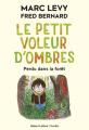 Couverture Le petit voleur d'ombres, tome 2 : Perdu dans la forêt Editions Robert Laffont / Versilio 2019
