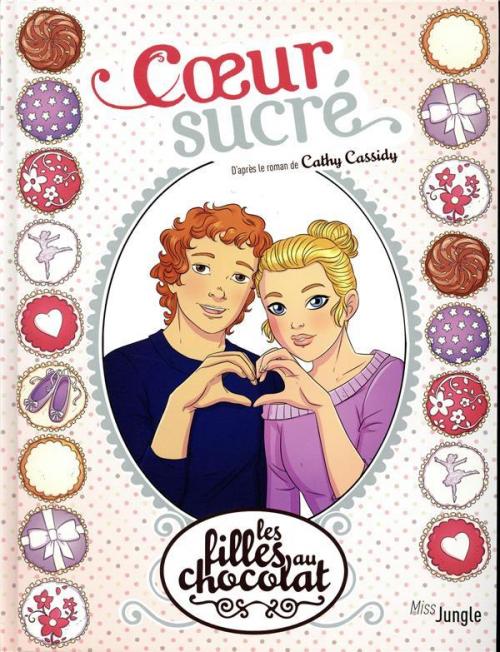 Couverture Les filles au chocolat (BD), tome 8 : Coeur sucré