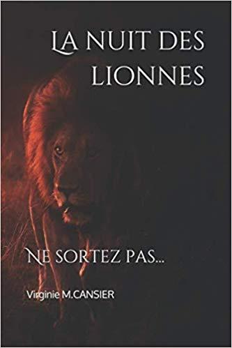 Couverture La nuit des lionnes: Ne sortez pas...