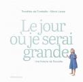 Couverture Le jour où je serai grande : une histoire de Poucette Editions Gallimard  2020