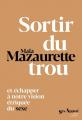 Couverture Sortir du trou Editions Anne Carrière 2020