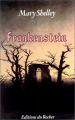 Couverture Frankenstein ou le Prométhée moderne / Frankenstein Editions du Rocher 1988