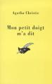 Couverture Mon petit doigt m'a dit Editions Librairie des  Champs-Elysées  (Le masque) 1999