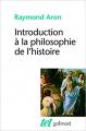 Couverture Introduction à la philosophie de l'histoire Editions Gallimard  (Tel) 1991