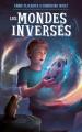 Couverture Homer Pym, tome 1 : Homer Pym et le garçon du film / Les mondes inversés Editions Hachette 2020