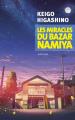 Couverture Les miracles du bazar Namiya Editions Actes Sud (Exofictions) 2020