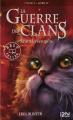 Couverture La Guerre des clans, cycle 1, tome 4 : Avant la tempête Editions 12-21 2011