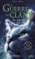 Couverture La Guerre des clans, cycle 1, tome 5 : Sur le sentier de la guerre Editions 12-21 2011