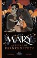 Couverture Mary, auteure de Frankenstein Editions de la Pastèque 2019