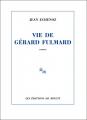Couverture Vie de Gérard Fulmard  Editions de Minuit 2020