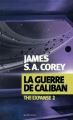 Couverture The expanse, tome 2 : La guerre de Caliban Editions Actes Sud (Exofictions) 2015