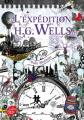 Couverture L'expédition H. G. Wells Editions Le Livre de Poche (Jeunesse) 2019