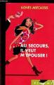 Couverture Au secours, il veut m'épouser ! Editions France Loisirs (Piment) 2007