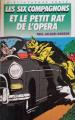Couverture Les Six Compagnons et le petit rat de l'Opéra Editions Hachette 1988