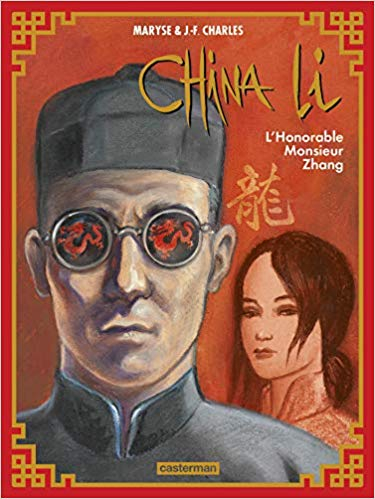 Couverture China Li, tome 2 : L'Honorable Monsieur Zhang