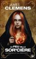 Couverture Les bannis et les proscrits, tome 1 : Le feu de la sor'cière Editions Bragelonne (Fantasy) 2020