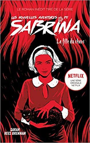 Couverture Les Nouvelles Aventures de Sabrina, tome 2 : La Fille du Chaos