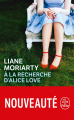 Couverture À la recherche d'Alice Love Editions Le Livre de Poche 2020