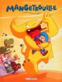 Couverture Mangetrouille, tome 1 : Frousses, frissons et fringales Editions Le Lombard 2011