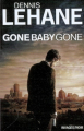 Couverture Gone, baby, gone /  Gone baby gone Editions Rivages (Noir) 2013