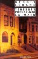 Couverture Ténèbres prenez-moi la main Editions Rivages (Noir) 2002