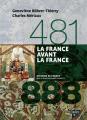 Couverture 481-888 : La France avant la France Editions Belin (Histoire de France) 2014