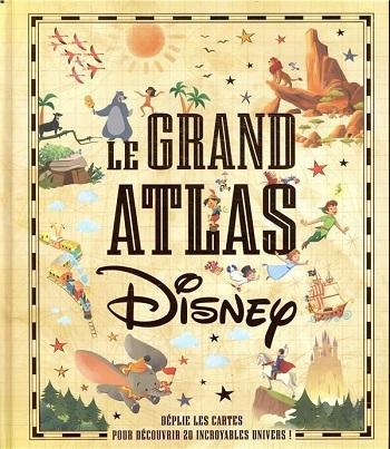 Couverture Le grand atlas Disney