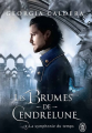 Couverture Les Brumes de Cendrelune, tome 2 : La symphonie du temps Editions J'ai Lu 2019