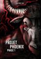 Couverture Projet Phoenix : Phase 1 Editions Autoédité 2019