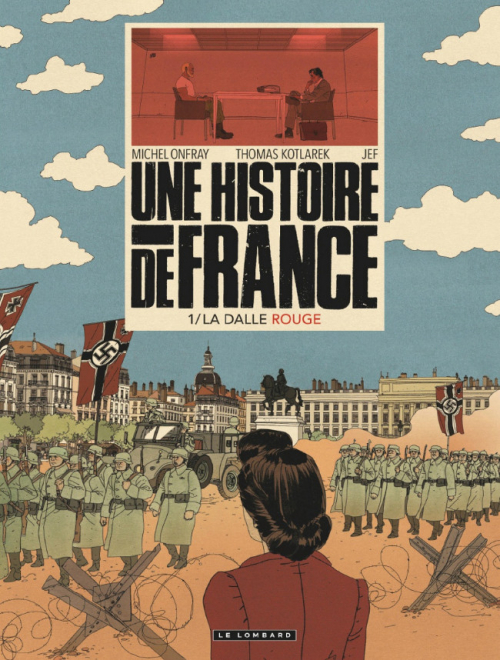 Couverture Une histoire de France, tome 1 : La dalle rouge