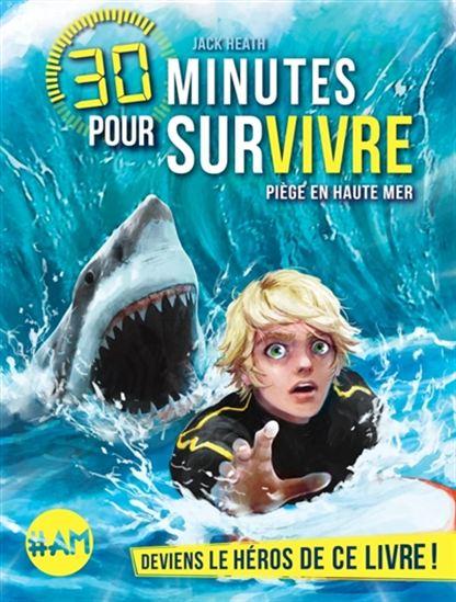 Couverture 30 minutes pour survivre : Piège en haute mer