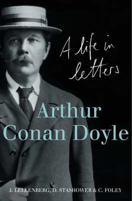 Couverture Arthur Conan Doyle: A Life in Letters