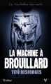 Couverture La Machine à brouillard Editions Taurnada 2020