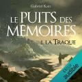 Couverture Le puits des mémoires, tome 1 : La traque Editions Audible studios 2019