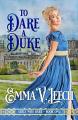 Couverture Girls who Dare, book 1 : To Dare a Duke Editions Autoédité 2019