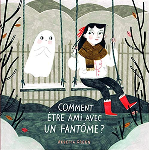 Couverture Comment être ami avec un fantôme ?