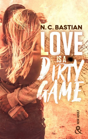 Couverture Love Is A Dirty Game