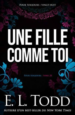 Couverture Pour toujours (Todd) tome 28: une fille comme toi