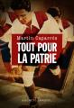 Couverture Tout pour la patrie  Editions Buchet/Chastel (Littérature étrangère) 2020