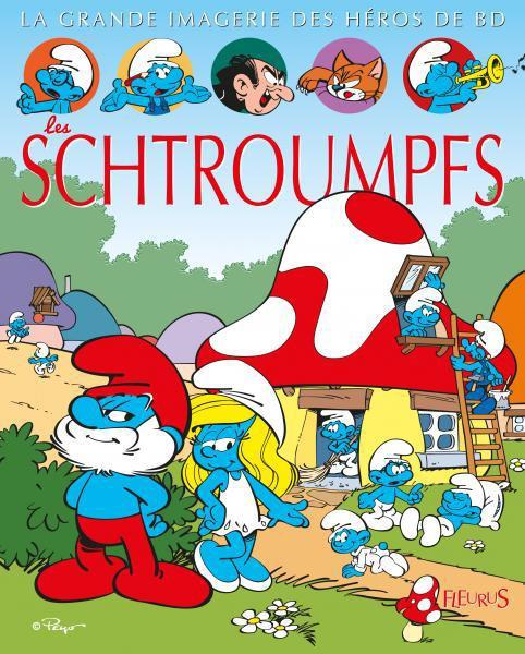 Couverture La grande imagerie des héros de BD, Les Schtroumpfs