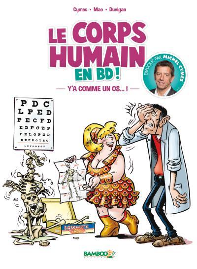 Couverture Le corps humain en BD, tome 1 : Y'a comme un os...!