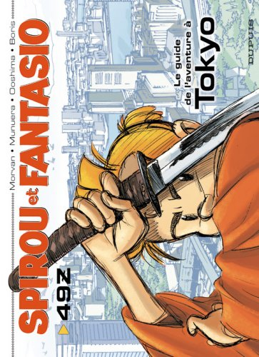 Couverture Spirou et Fantasio, tome 49Z : Le guide de l'aventure à Tokyo