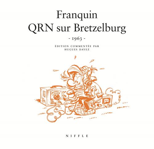 Couverture Spirou et Fantasio, tome 18 : QRN sur Bretzelburg