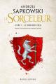 Couverture Sorceleur, tome 1 : Le dernier voeu Editions Bragelonne 2019