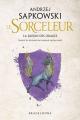 Couverture Sorceleur, tome 0.5 : La Saison des Orages Editions Bragelonne (Fantasy) 2019