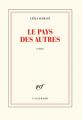 Couverture Le pays des autres Editions Gallimard  2020